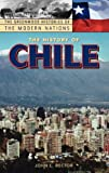 The History of Chile, John Lawrence Rector, 0313317593