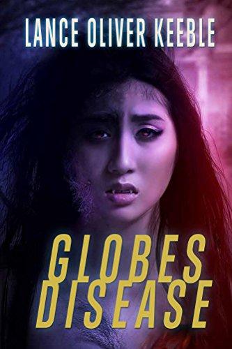 Globes Disease by [Keeble, Lance]