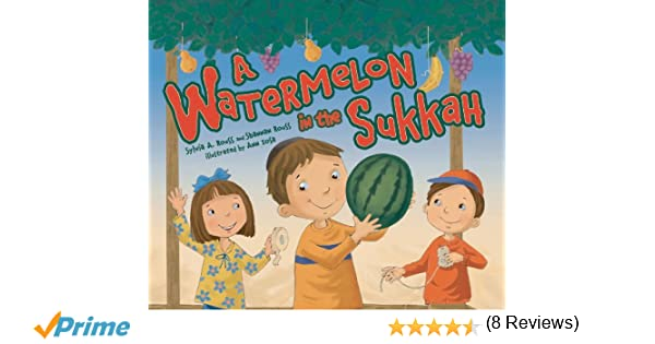 A watermelon in the sukkah sylvia a rouss 9780761381198 amazon a watermelon in the sukkah sylvia a rouss 9780761381198 amazon books fandeluxe Document