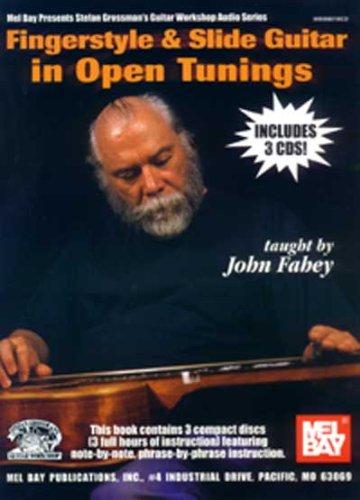Fingerstyle & Slide Guitar in Open Tunings (Stefan Grossman's Guitar Workshop Audio) (Best Open Tuning For Slide Guitar)