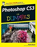 Photoshop Cs3 For Dummies (For Dummies (Computer/Tech)) Photoshop Cs3 For Dummies