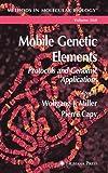 Mobile Genetic Elements 9781588290076