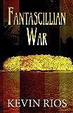 Fantascillian War, Kevin Rios, 1627094652