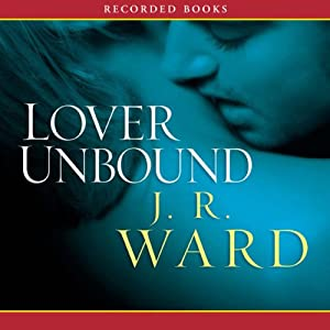 Lover Unbound, The Black Dagger Brotherhood, Book 5 Audiobook