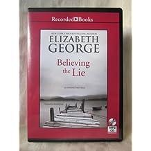 Believing the Lie by Elizabeth George Unabridged MP3 CD Audiobook (Inspector Lynley Mystery Series)