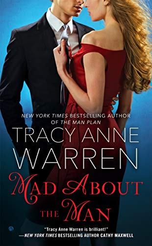 Mad About the Man (The Graysons Book 3) (Mad About The Man Tracy Anne Warren)