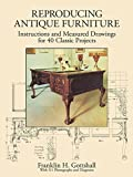 img - for Reproducing Antique Furniture: Instructions and Measured Drawings for 40 Classic Projects (Dover Woodworking) book / textbook / text book