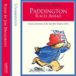 Paddington – Paddington Races Ahead | Michael Bond