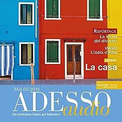 ADESSO audio - La casa. 5/2013