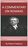Haldane's Verse Exposition Of Romans: The Expansive Commentary Collection