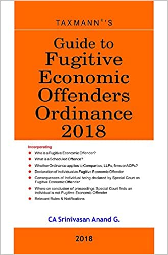 Guide to Fugitive Economic Offenders Ordinance 2018 - by CA Srinivasan Anand G.