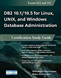 DB2 10.1/10.5 for Linux, UNIX, and Windows Database Administration: Certification Study Guide by Saraswatipura, Mohankumar, Collins, Robert(August 6, 2015) Paperback