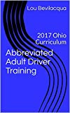 Abbreviated Adult Driver Training: 2017 Ohio Curriculum