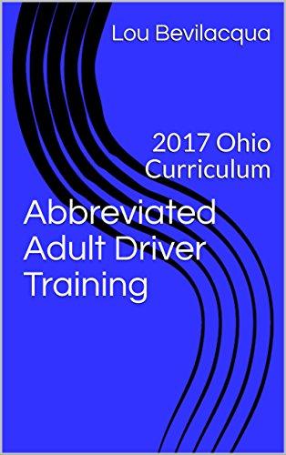 Abbreviated Adult Driver Training: 2017 Ohio Curriculum