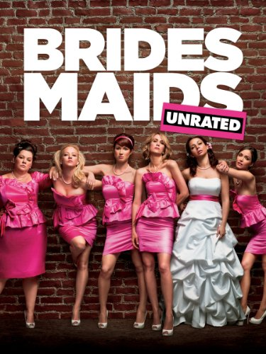 Bridesmaids Unrated (The Cast Of Revenge Of The Bridesmaids)