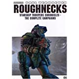 Roughnecks: Starship Troopers Chronicles : The Complete Campaigns