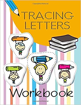 Amazon com: Tracing Letters Workbook: Letter Tracing