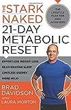 The Stark Naked 21-Day Metabolic Reset: Effortless Weight Loss, Rejuvenating Sleep, Limitless Energy, More Mojo