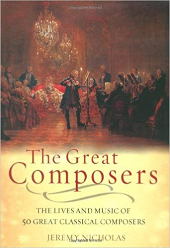 Livres magazines téléchargement gratuit The Great Composers in French PDF MOBI by Jeremy Nicholas 1847240135