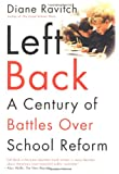 Left Back, Diane Ravitch, 0743203267