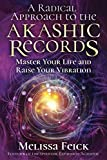A Radical Approach to the Akashic Records: Master