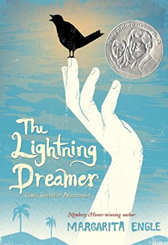 The Lightning Dreamer: Cuba's Greatest Abolitionist (Silenced By History)
