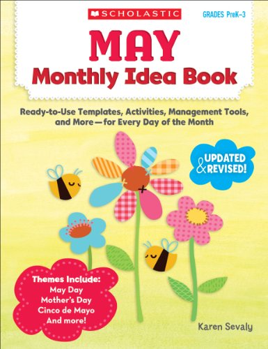 May Monthly Idea Book: Ready-to-Use Templates, Activities, Management Tools, and More - for Every Day of the Month ()