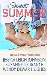 Sweet Summer Love: Three Sweet Romances