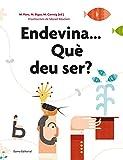 img - for Endevina...Qu  deu ser? book / textbook / text book