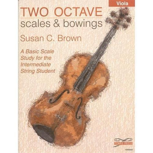 (Brown, Susan - Two Octave Scales and Bowings for Viola - Ludwig Music Publication)