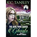 The Girl Who Saved Ghosts (The Unbelievables)