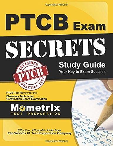 secrets of the ptcb exam study guide ptcb test review for the rh amazon com PTCB Study Guide Scott PTCB Study Materials