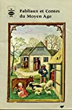 fabliaux et contes du moyen age 112696