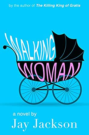 Amazon.com: Walking Woman (Gratis Book 2) eBook: Jay Jackson: Kindle