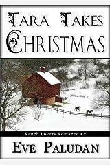 Tara Takes Christmas (Ranch Lovers Romance #2) Kindle Edition
