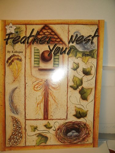 (Feather Your Nest (Book 1) (Decorative)