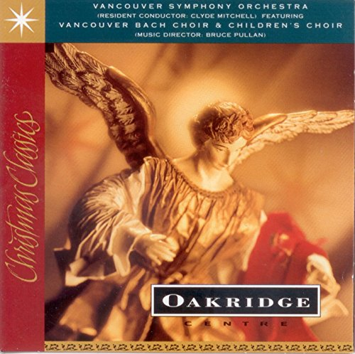 Christmas Classics at Oakridge - Center Oakridge