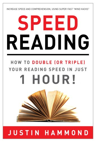 Speed Reading: How to Double (or Triple) Your Reading Speed in Just 1 Hour! cover