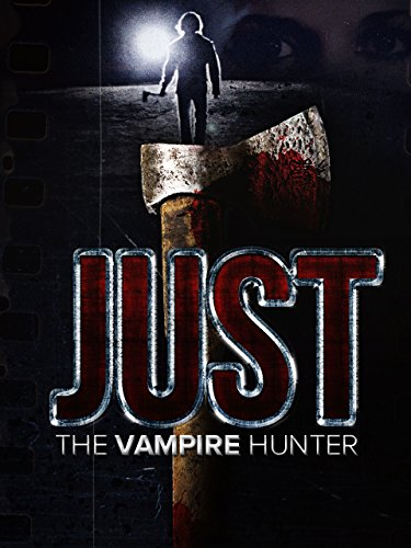 Just the Vampire Hunter -
