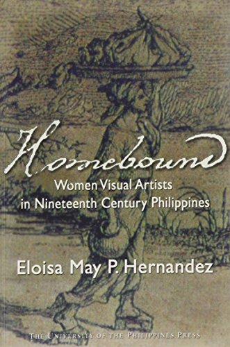 Homebound: Women Visual Artists in Nineteenth-Century Philippines