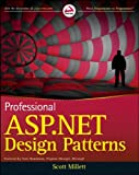 Professional ASP. NET Design Patterns, Scott Millett, 0470292784
