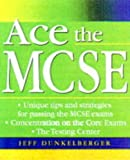 Ace the MCSE, Dunkleberger, Jeff, 0071342702