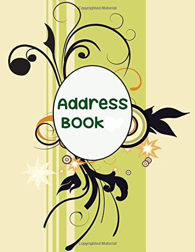 Read Online Address Book: Big Print Extra Large Address Logbook, At A Glance Phone Numbers, With Email and Birthday Information, Alphabetical A-Z Addresses ... (Extra Large Address Books) (Volume 44) pdf epub