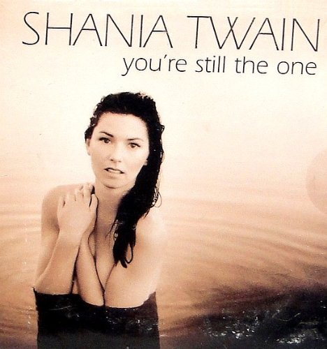 Original album cover of Youre Still the One by Shania Twain