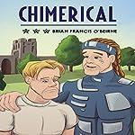 Chimerical | Brian Francis O'Beirne