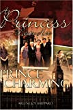 A Princess Meets Her Prince Charming, Arlene Joy Sheppard, 1604770554
