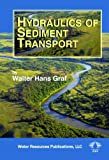 Hydraulics of Sediment Transport, Walter Hans Graf, 1887201572