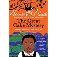 The Great Cake Mystery: Precious Ramotswe's Very First Case (Precious Ramotswe Mysteries for Young Readers Book 1)