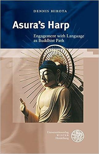 Asuras Harp: Engagement with Language as Buddhist Path