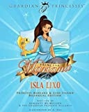 Princesa Mariana y La Isla Lixo: Princess Mariana & Lixo Island Bilingual Edition (Guardian Princesses)